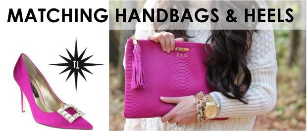 Matching handbags & heels